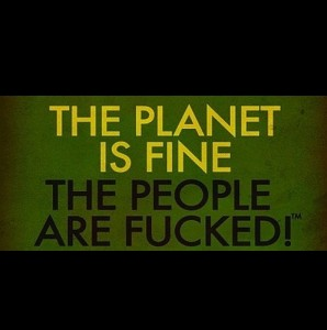 humorous quote about planet earth and stupid humans