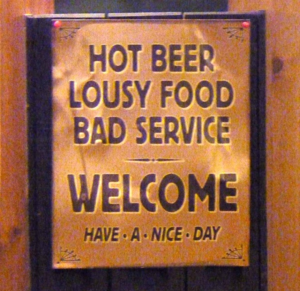 "Funny Picture of the Day: ""Lousy Food, Hot Beer, Bad Service."""