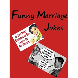 2 Really Funny Marriage Jokes