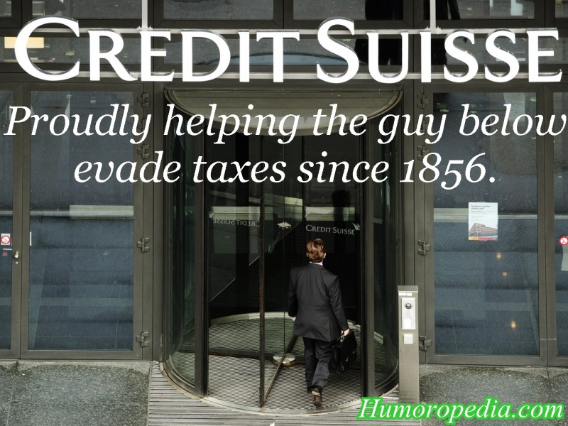Credit Suisse Proudly Helping Evade Taxes - Funny Spoof