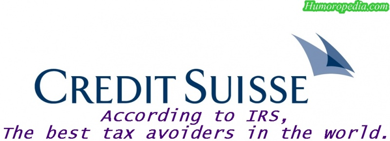 Credit Suisse: According to IRS, the best tax avoiders. Spoof.