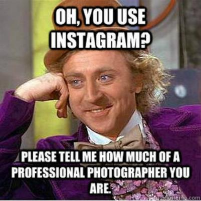 You Use Instagram? Tell Me How Much of A Professional Photographer You Are.
