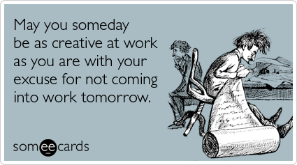 creative-not-coming-to-work-excuse