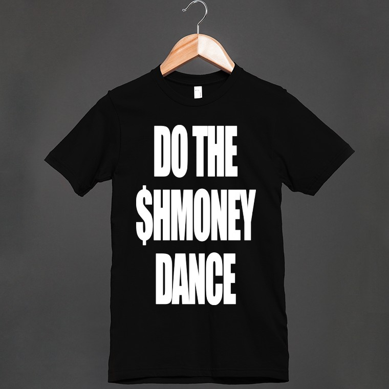 Do-The-Shmoney-Dance