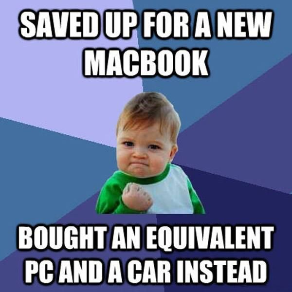 saved-money-bought-pc-instead