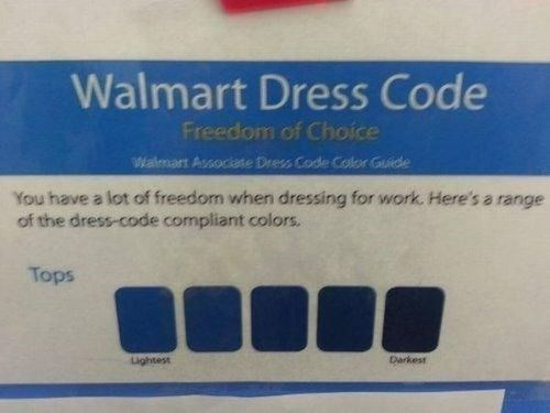 True Story about Walmart Dress Code