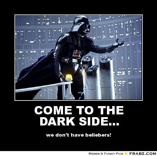 Darth-Vader-COME-TO-THE-DARK-SIDE-we-dont-have-beliebers