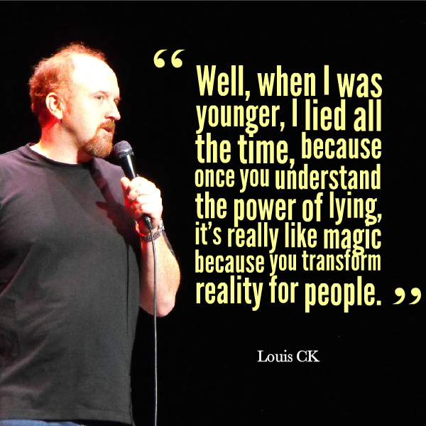 Louis-CK-Quote-About-Lying