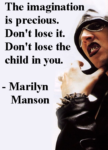 Marilyn Manson Quotes About Imagination
