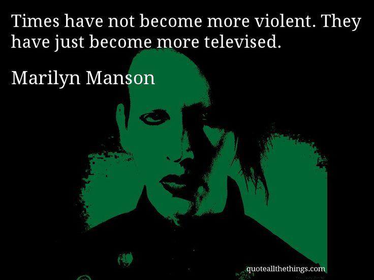 Marilyn Manson Quotes About Television