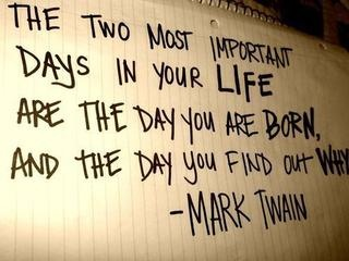 Mark Twain Quotes About The Most Important Days