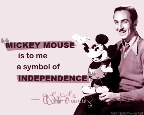 Mickey Mouse Quotes About Independence