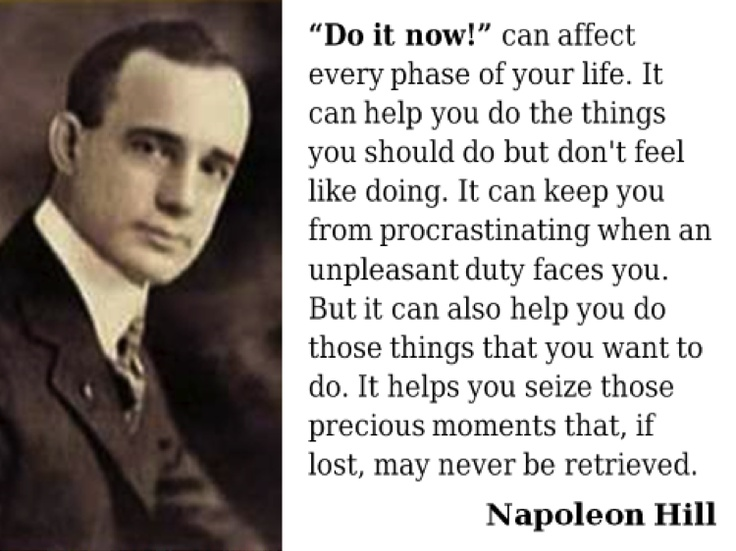 Napoleon Hill Quotes About Doing It Now