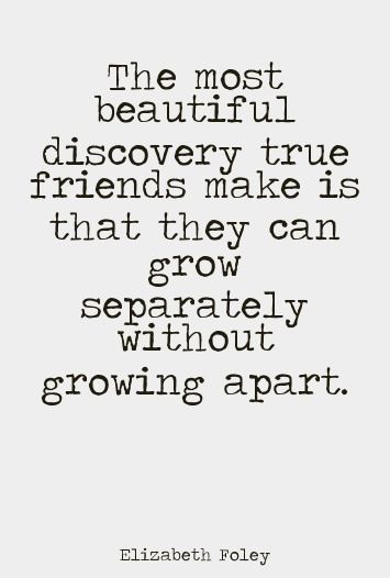 Quotes About Growing Up And Staying In Touch With Best Friends