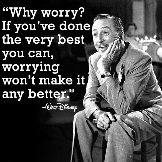 Walt Disney Quotes About Worrying