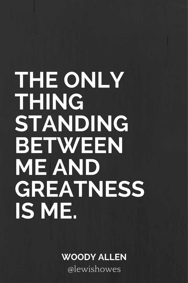 Woody Allen quotes about greatness