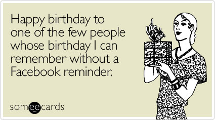 Really Funny Birthday Wishes About A Facebook Reminder