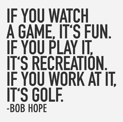 Bob Hope Golf Quotes