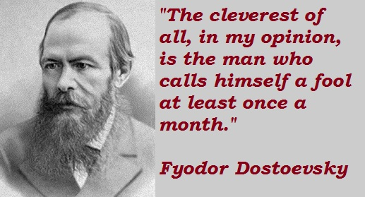 Fyodor Dostoevsky Quotes About The Cleverest Man