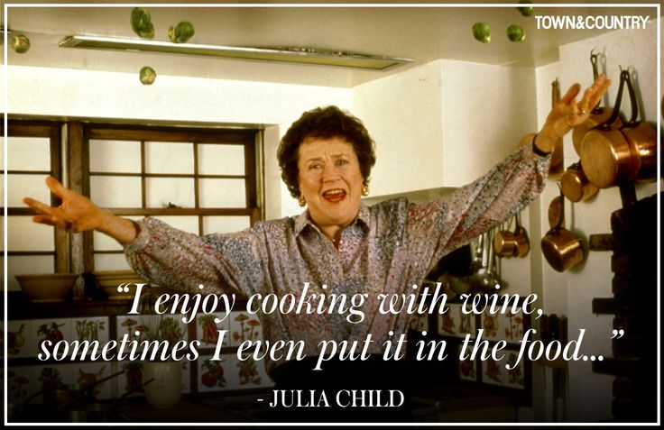 Famous Julia Child Quotes About Cooking