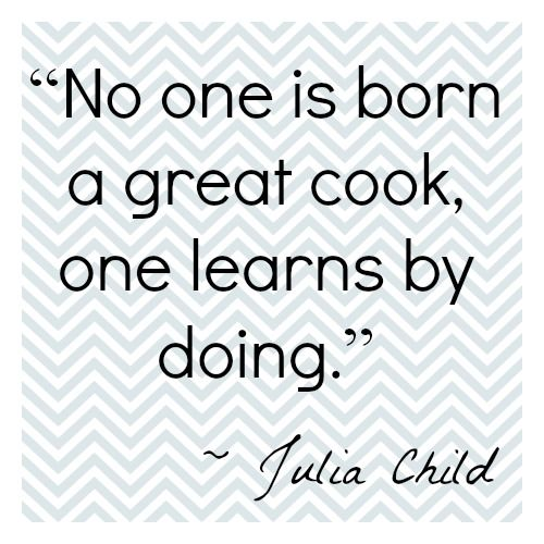 Famous Julia Child Quotes About Being A Great Cook