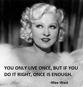 Famous Mae West Quotes About Life