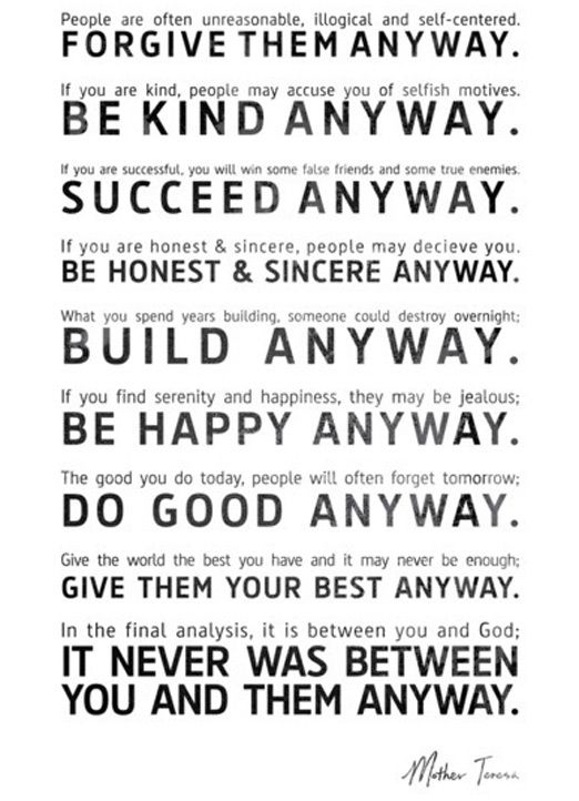 Mother Teresa Quotes Love Anyway Simple Mother Teresa Quotes That Will Inspire You