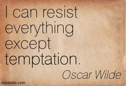 Oscar Wilde Temptation Quote