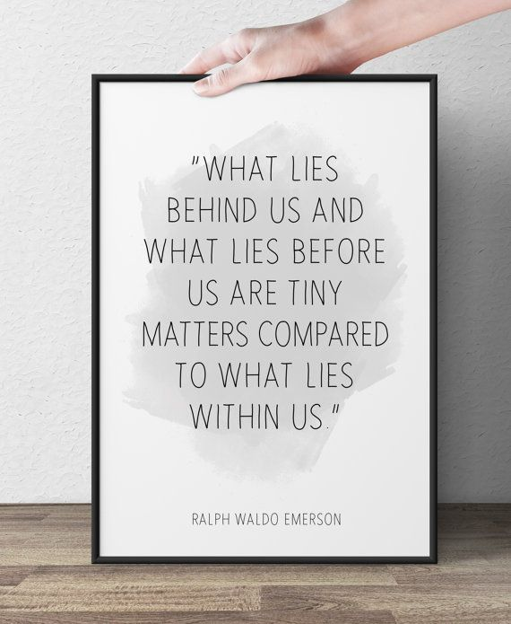 Best Ralph Waldo Emerson Quotes about what lies within us