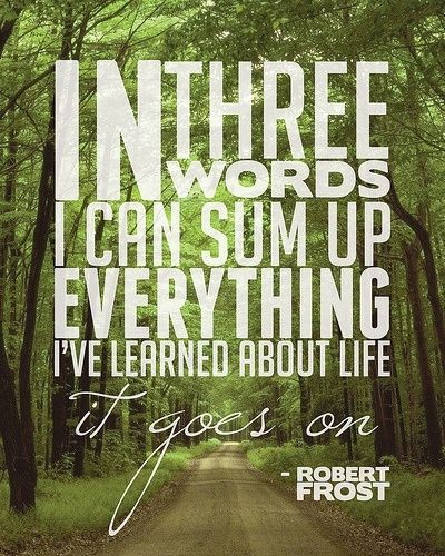 Famous Robert Frost Quotes About Life