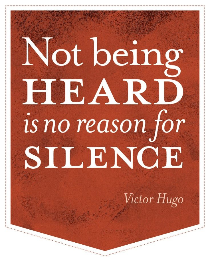 Victor Hugo Quotes About Not Being Heard