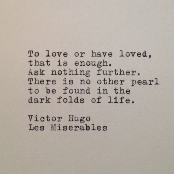 Victor Hugo love quotes