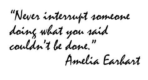 Amelia Earhart Famous Quotes About Doing The Impossible
