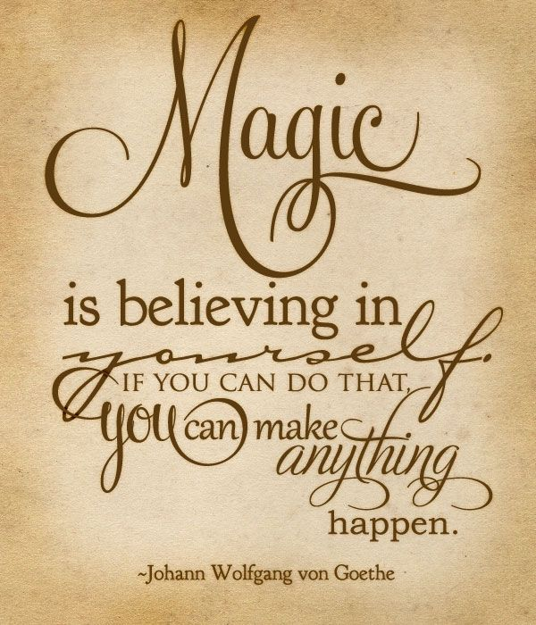 Johann Wolfgang von Goethe Quotes About Believing In Yourself