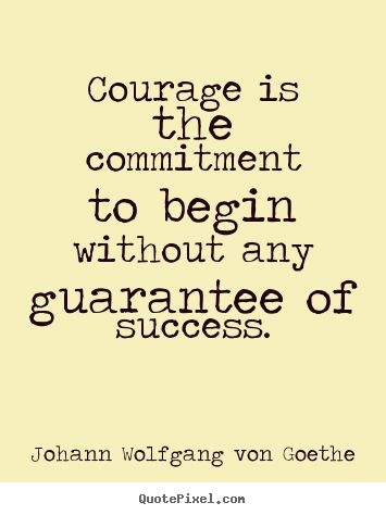 Goethe Quotes About Courage