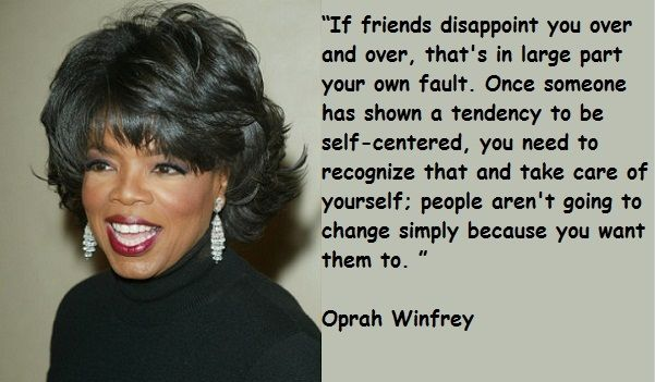 Oprah Winfrey Friendship Quotes