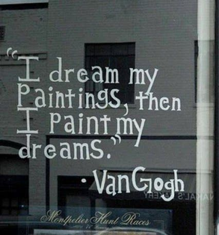 Famous Vincent Van Gogh Quotes About Dreams And Paintings