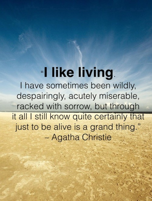 Agatha Christie Quotes About Living