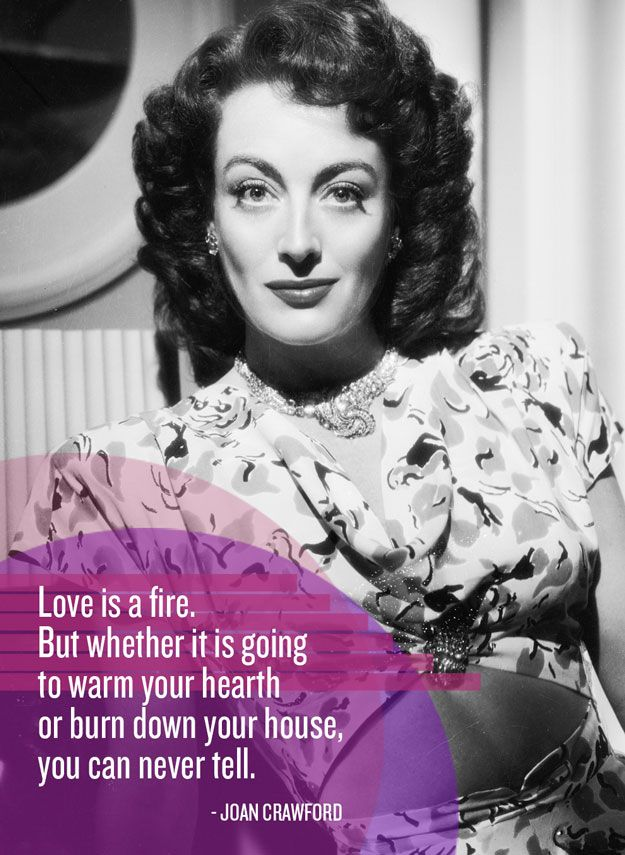Joan Crawford Quotes About Love