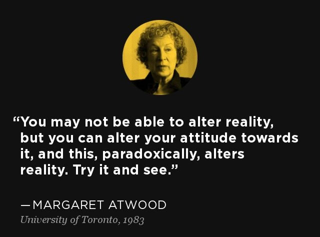 Margaret Atwood Quotes About Attitude