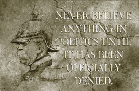 Otto Von Bismarck Quotes About Politics