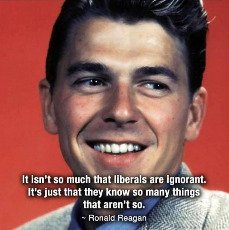 famous Ronald Reagan Quotes about liberals