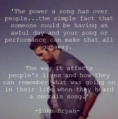 Luke Bryan Quotes About Music