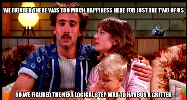 Raising Arizona Quotes by Nicolas Cage