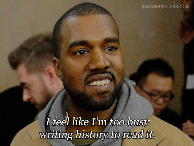 Funny Kanye West Quote