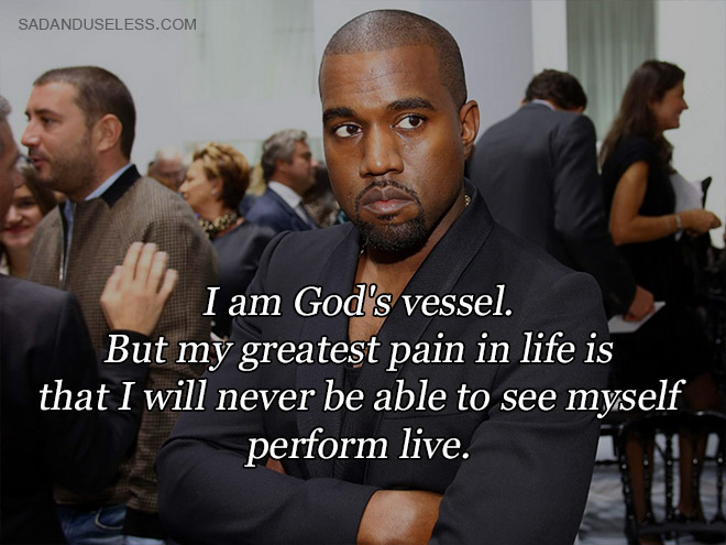 Outrageous Kanye West Quote That Shows His Megalomania