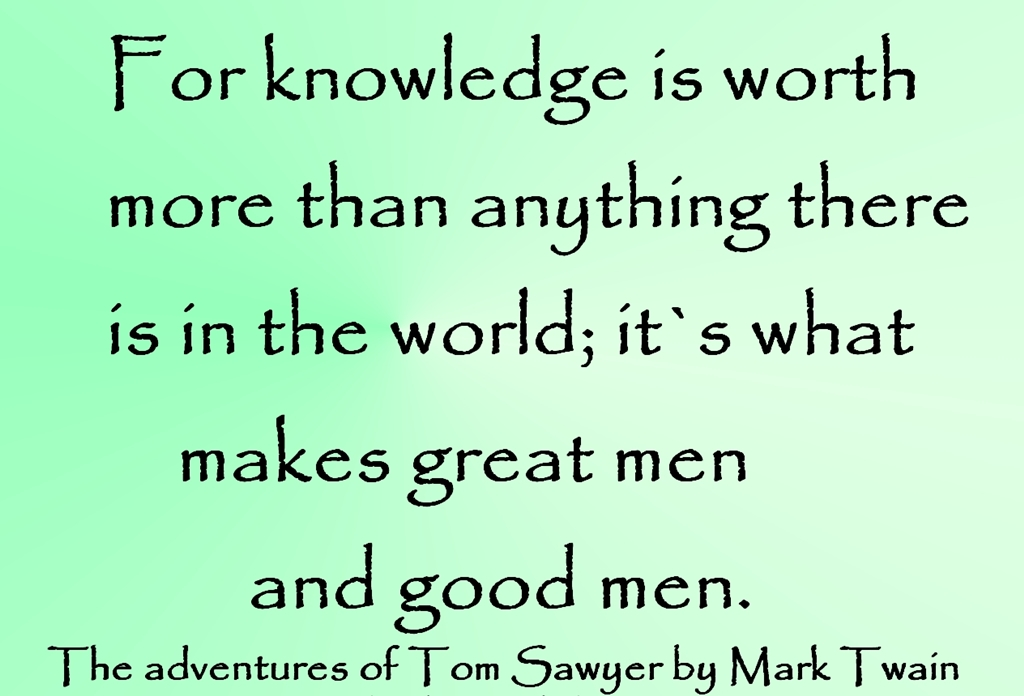 The Adventures Of Tom Sawyer Quotes About Knowledge