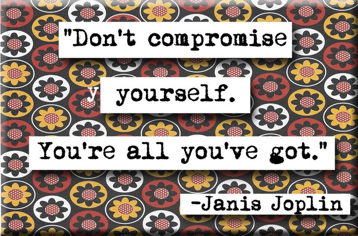 Janis Joplin Lyrics About Never Compromising Yourself