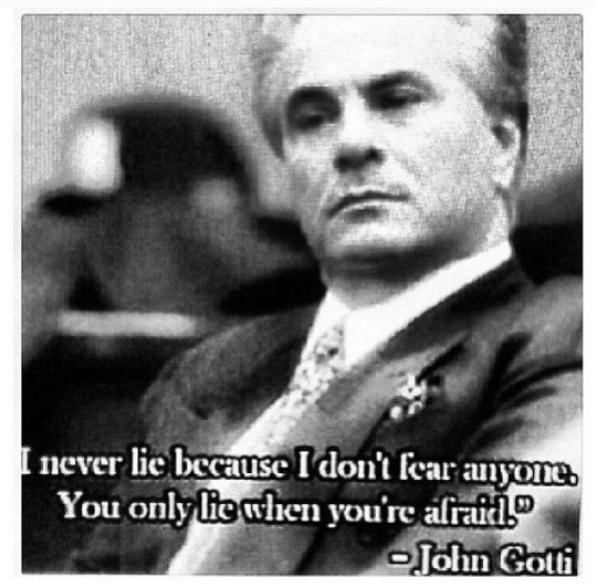 John Gotti Quotes about lying