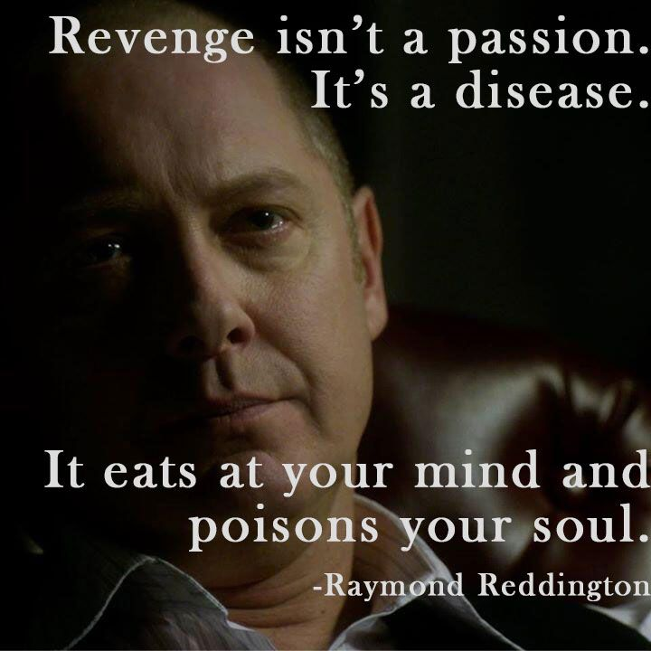 Raymond Reddington Quotes About Revenge